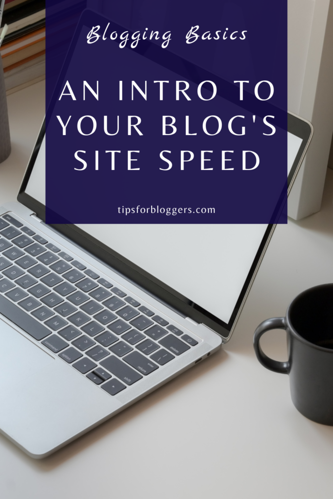 Pinterest Pin for an intro to site speed showing a laptop with a blank screen next to a black coffee cup