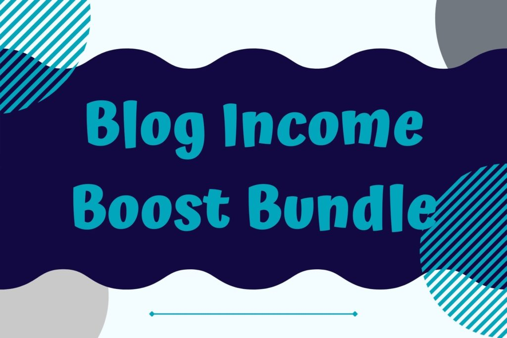 Graphic for Blog Income Boost Bundle Course