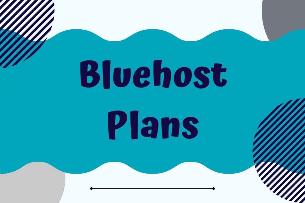 Graphic for Bluehost Hosting Plans