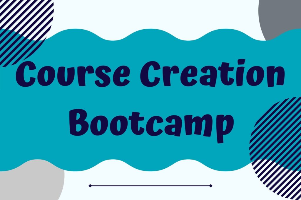 Graphic for the Course Creation Bootcamp