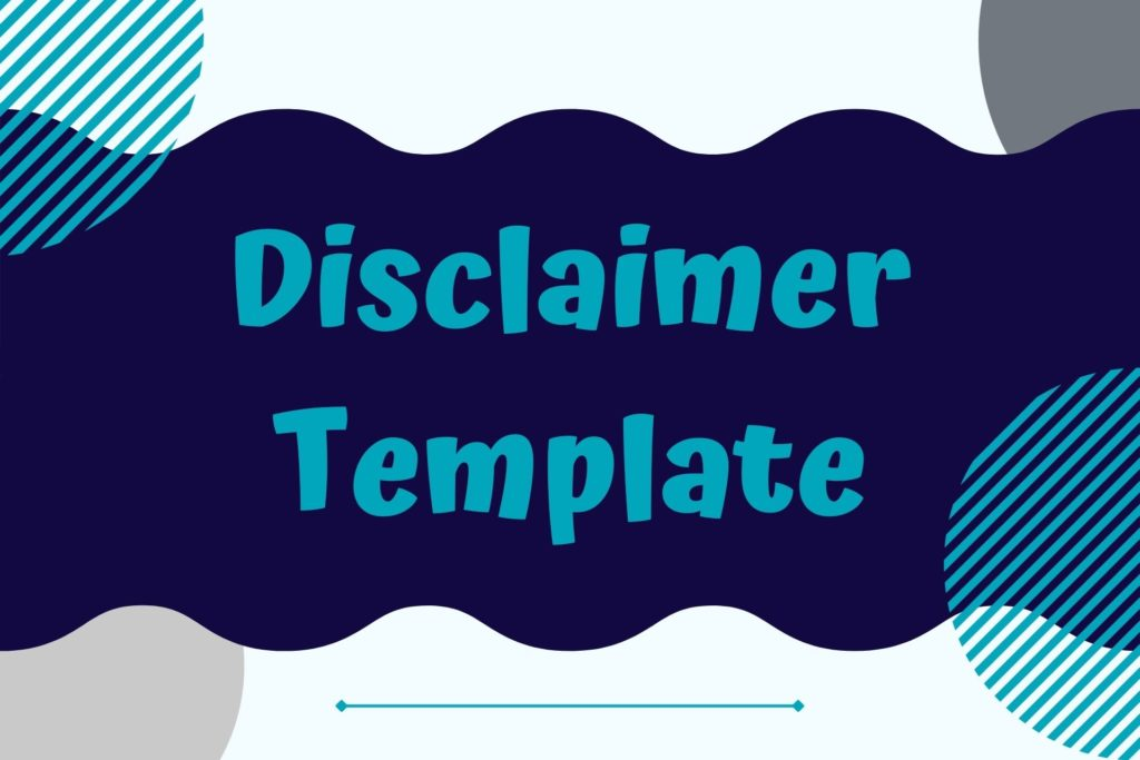 Graphic for the Disclaimer Legal Template