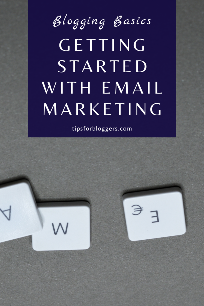 How to Get Started with Email Marketing Pinterest Graphic showing a composition of letter pieces with the letters E, M and A