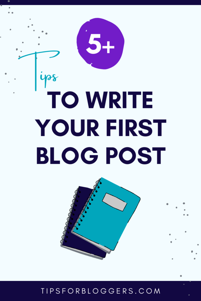 How to Write Your First Blog Post - Pinterest Graphic 2 showing a notebook drawing