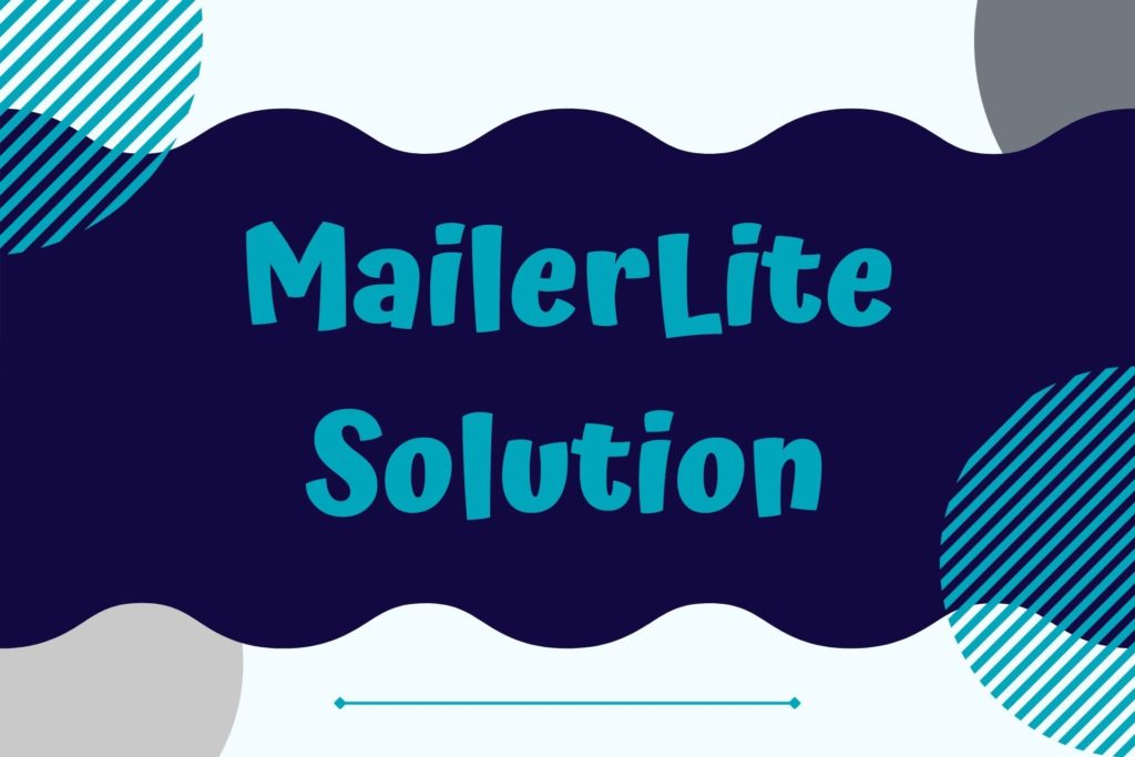 Graphic for the MailerLite Solution