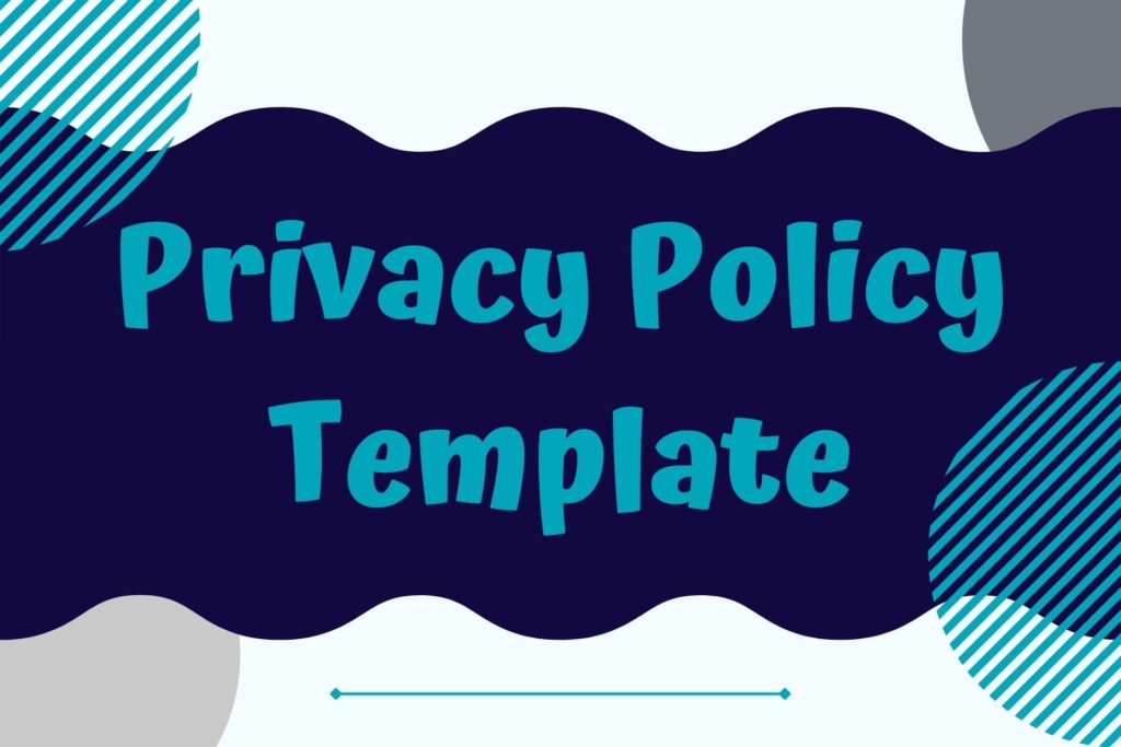 Graphic for Privay Policy Legal Template