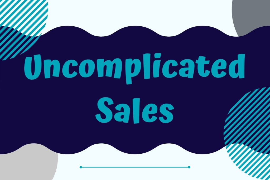 Graphic for the Uncomplicated Sales Course
